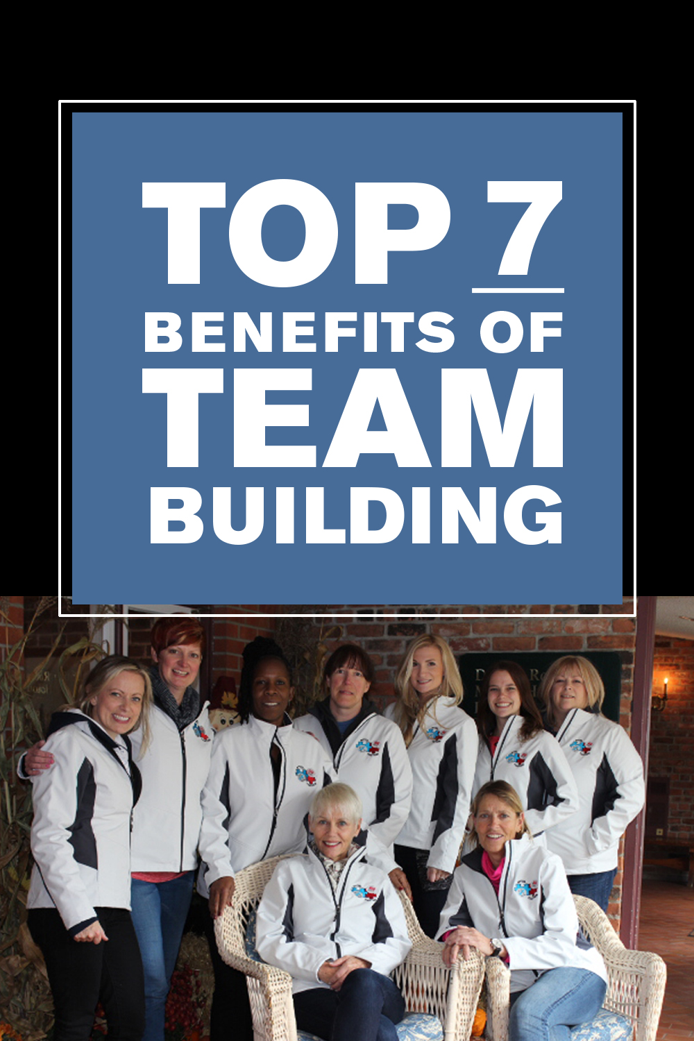Top 7 Benefits of Team Building